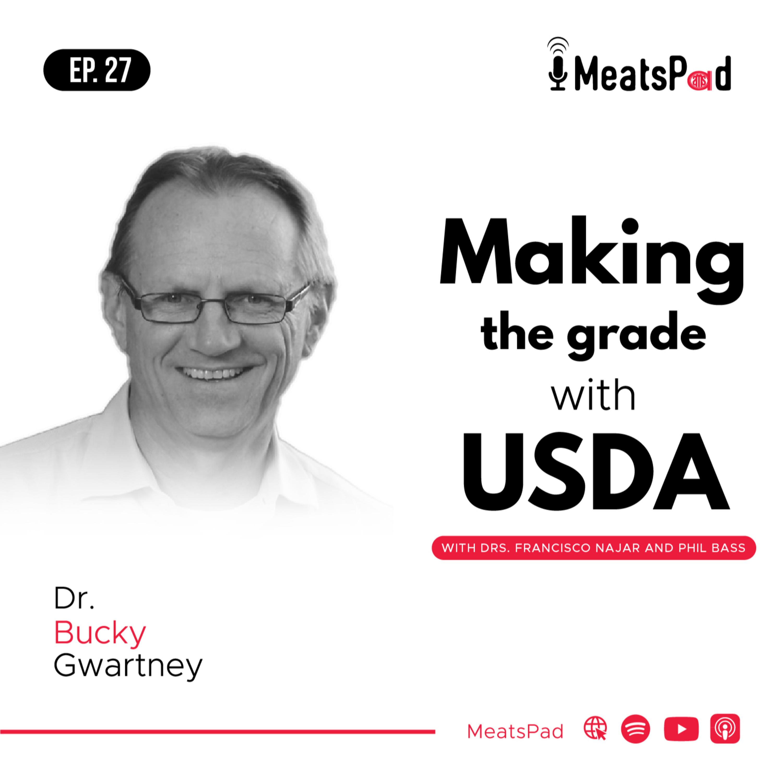 Making the grade with USDA – Dr. Bucky Gwartney