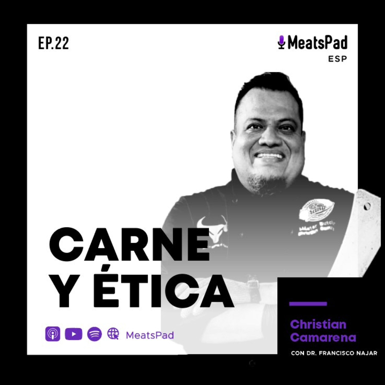 Carne y ética - Christian Camarena
