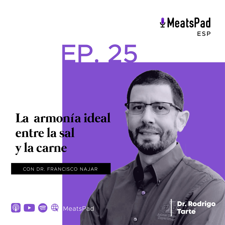 La armonía ideal entre la sal y la carne - Dr. Rodrigo Tarté