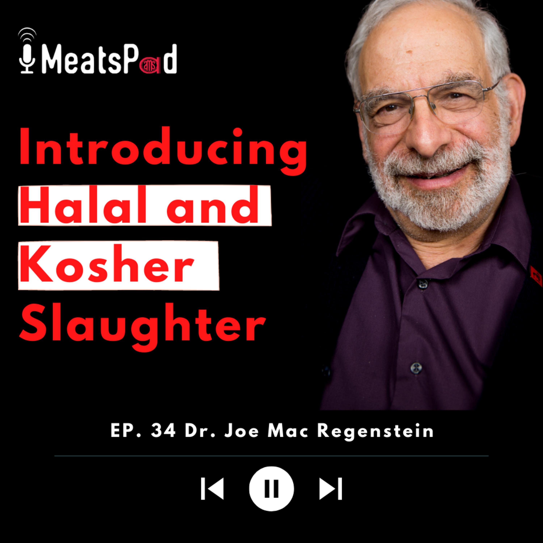 Introducing Kosher and Halal Slaughter Dr. Joe Regenstein