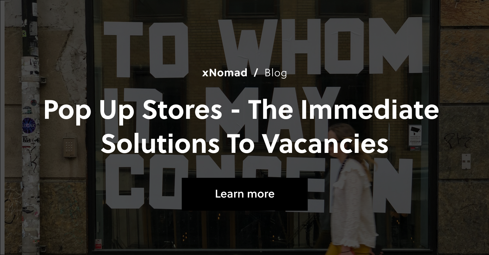 Pop Up Stores - The Immediate Solutions to Vacancies