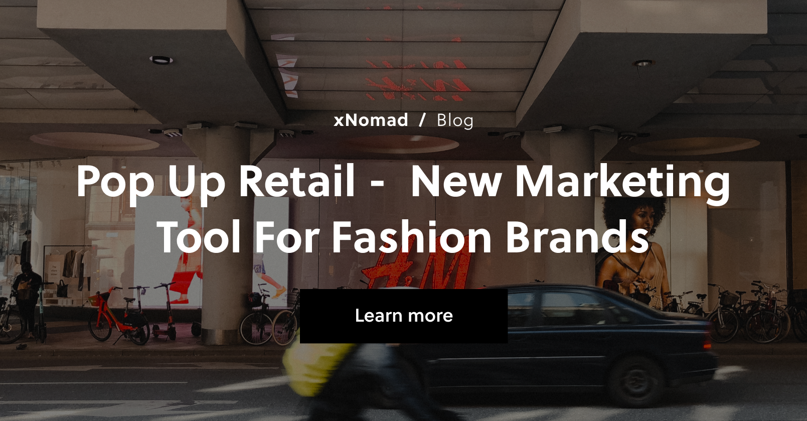 Pop Up Retail - New Marketing Tool for Fashion Brands