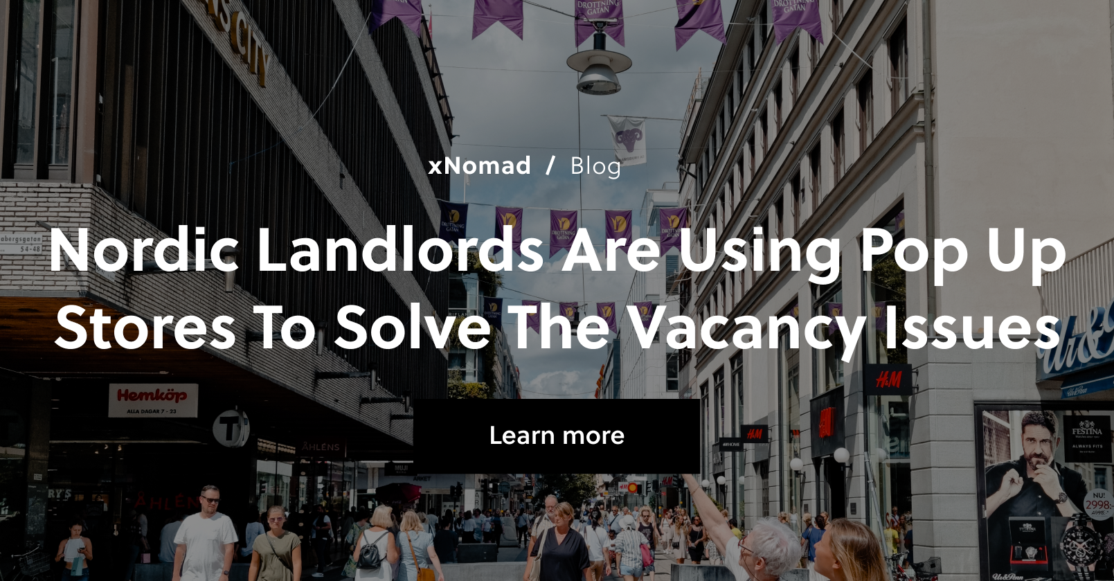 Nordic landlords are using Pop Up stores to solve the vacancy issues