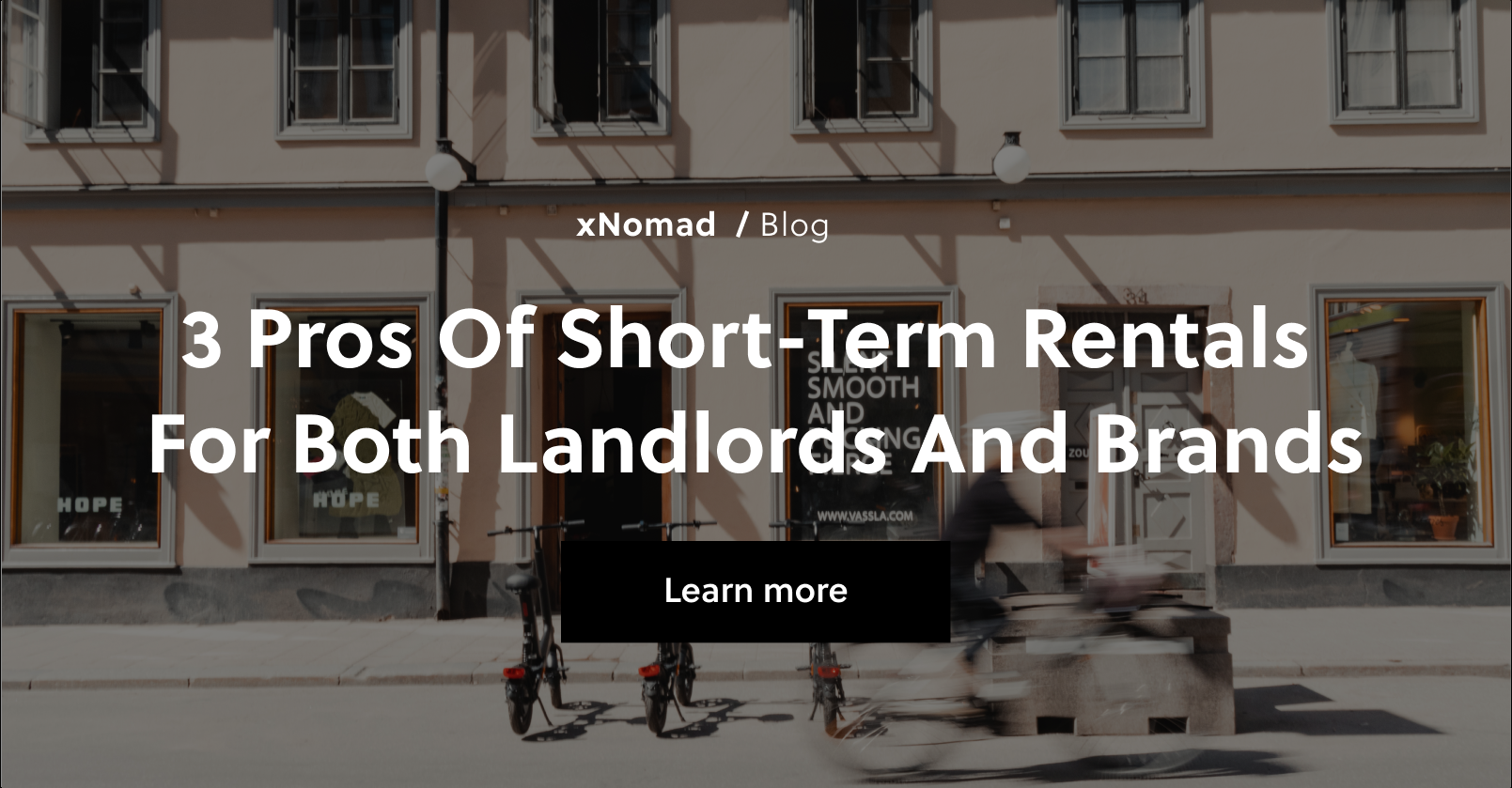 3 Pros of Short-term Rentals - for Both Landlords and Brands