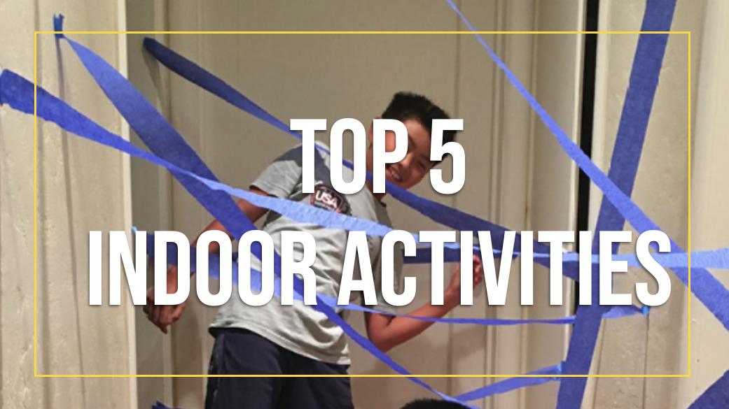 Top 5 Indoor Activities for Spring Break