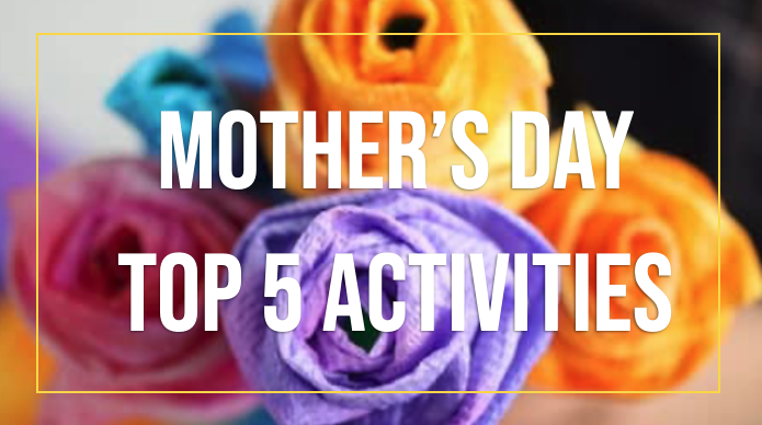 Creative Activities for Mother's Day