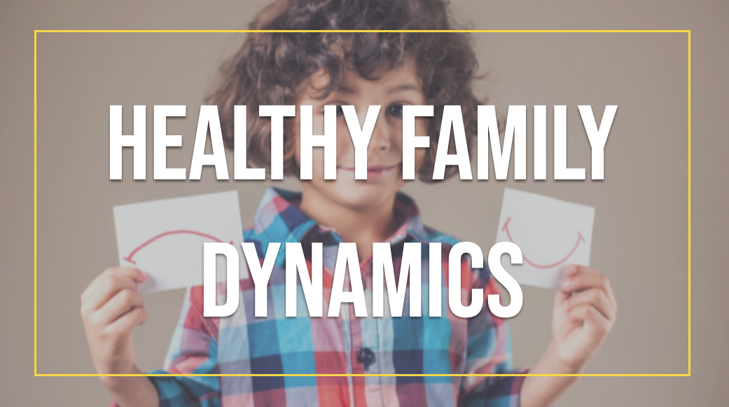 6 Tips For a Healthy Family Dynamic in Lockdown