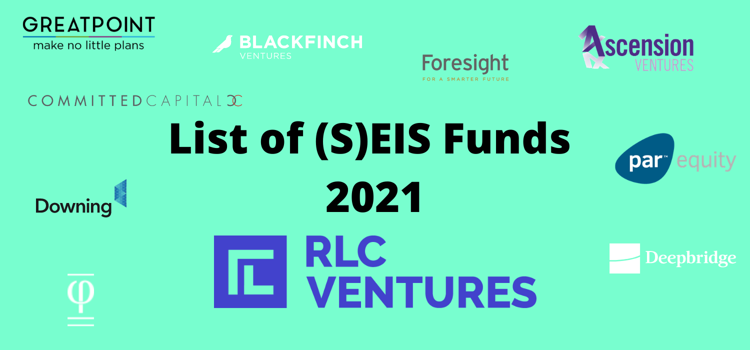 RLC Ventures list of EIS and SEIS funds allows potential investors to compare and contrast the tax relief offerings available in the UK.