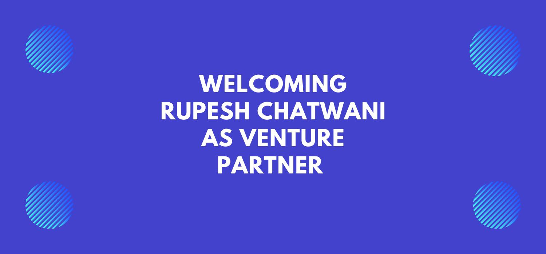 Rupesh Chatwani joins RLC Ventures