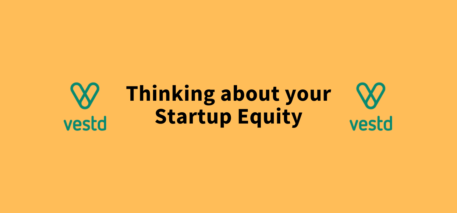 Our friends at Vestd had a look at the key things founders should consider when thinking about their startup equity - from how much to give away and what structures work best, Ifty looks at it all.