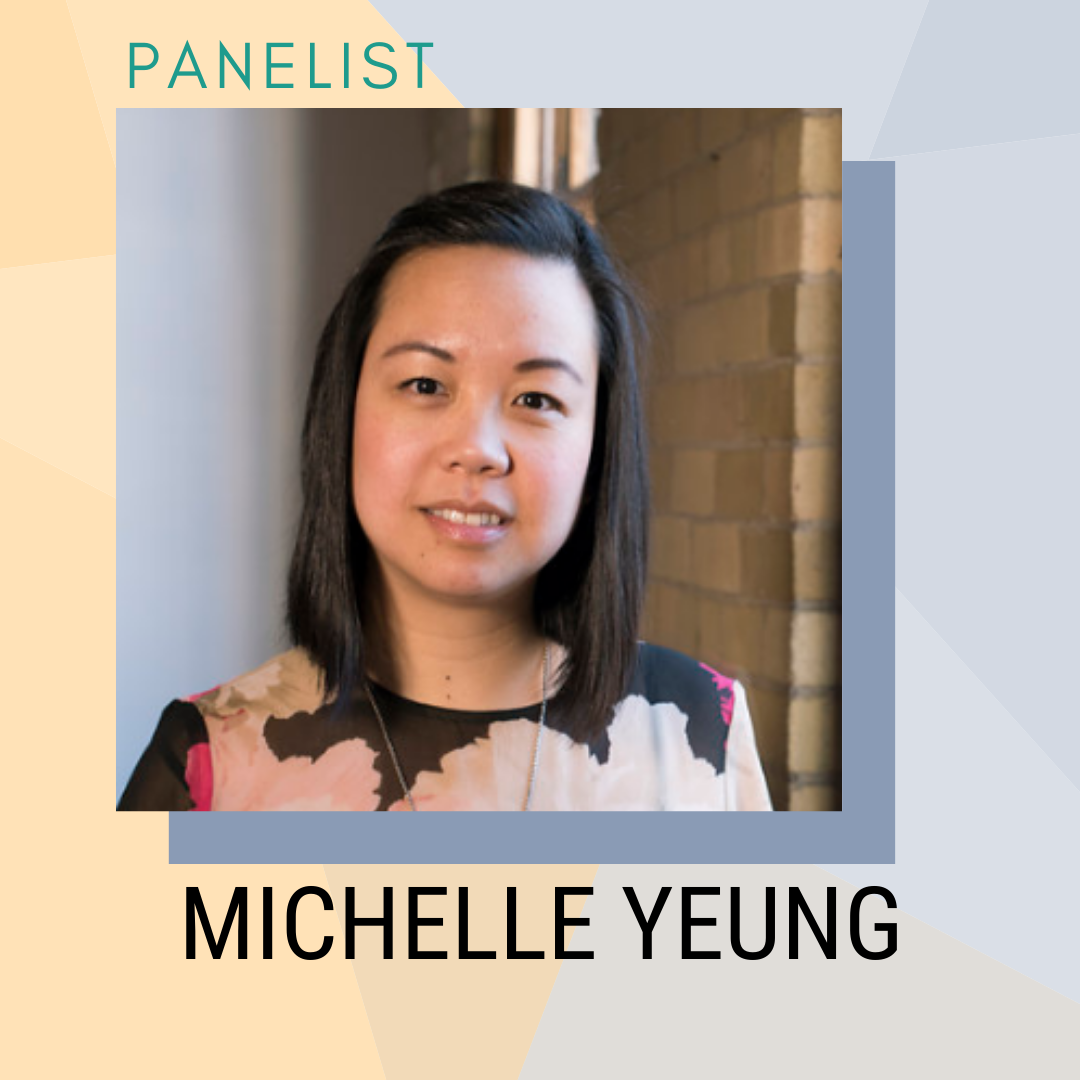 Panelist: Michelle Yeung
