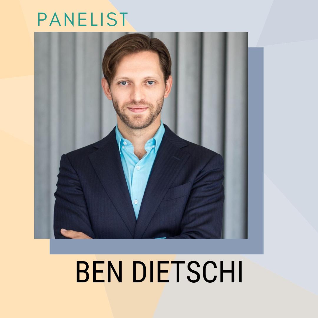 Panelist: Ben Dietschi