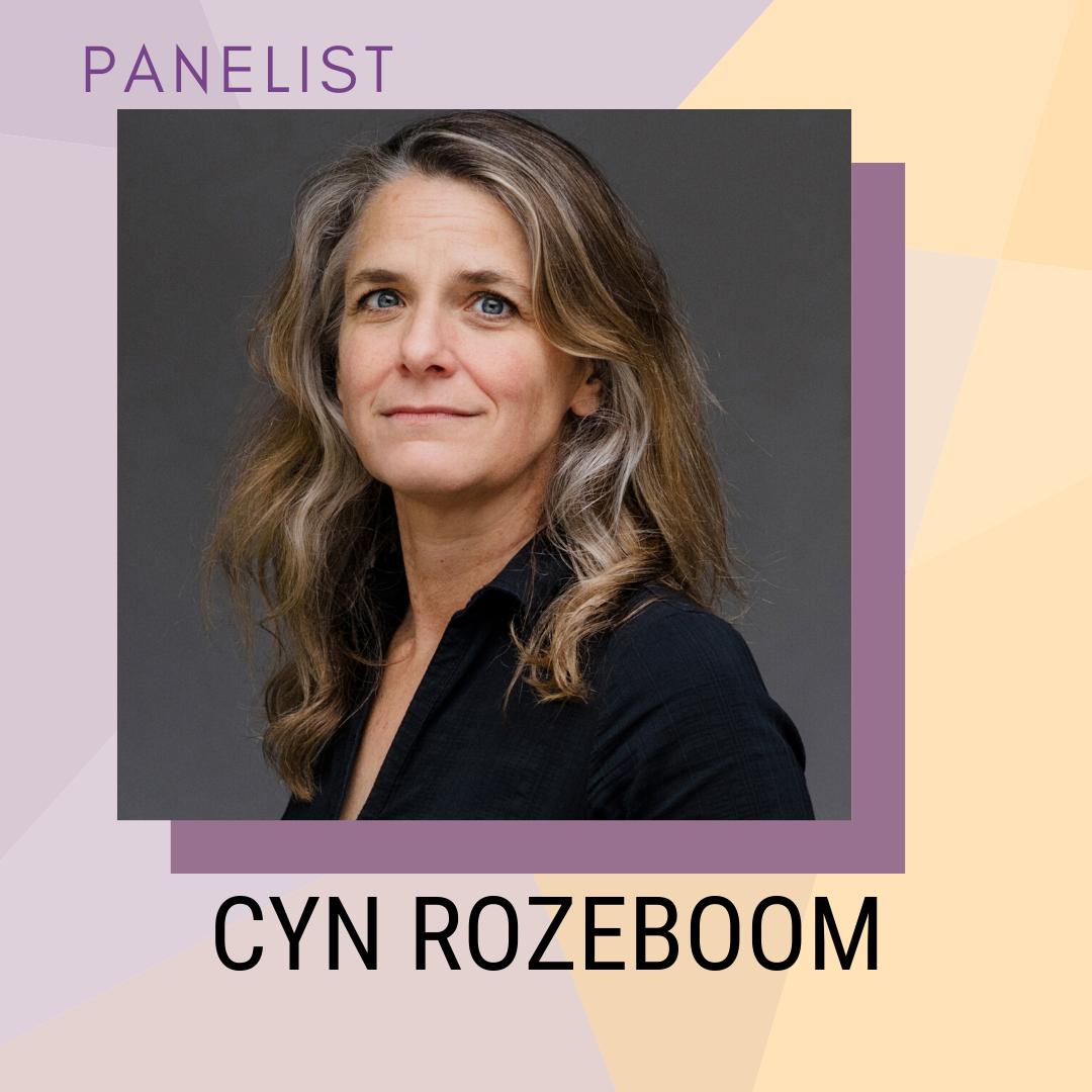 Panelist: Cyn Rozeboom