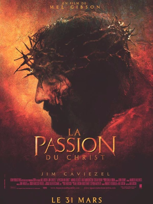 Affiche film Christ couronnes épines La Passion Christ Mel Gibson