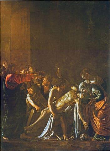 Résurrection Lazare Béthanie miracle redonner vie Le Caravage