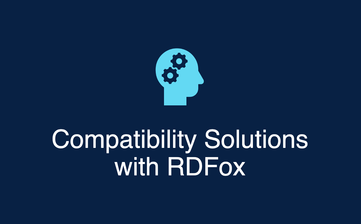 Compatibility solutions with RDFox...
