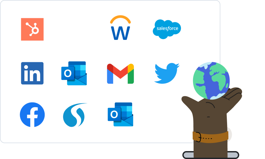 App works in Hubspot, Workday, Salesforce, LinkedIn, Outlook, Gmail, Twitter, Facebook, Salesloft, and Bullhorn. Any CRM, ATS, spreadsheet, or email client.