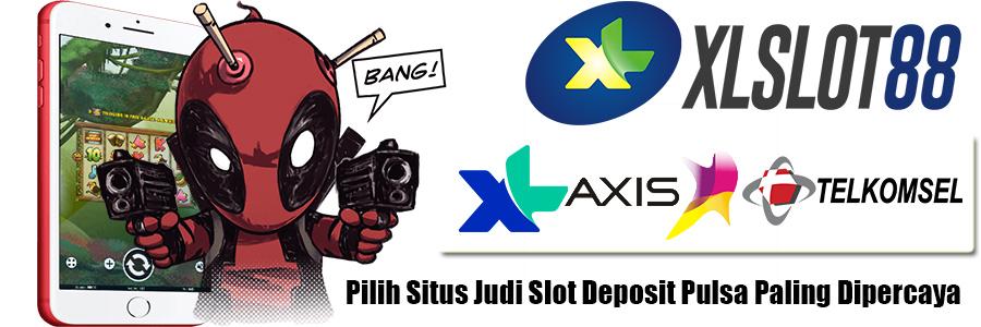 Xlslot88 Situs Slot Deposit Pulsa 10rb Tanpa Potongan