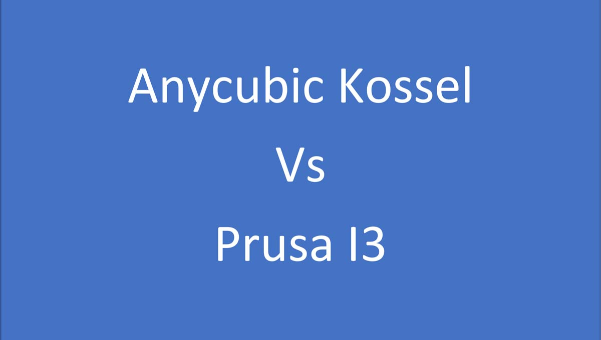 Anycubic Kossel Vs. Prusa I3: Main Differences Revealed | 3D Printing Spot