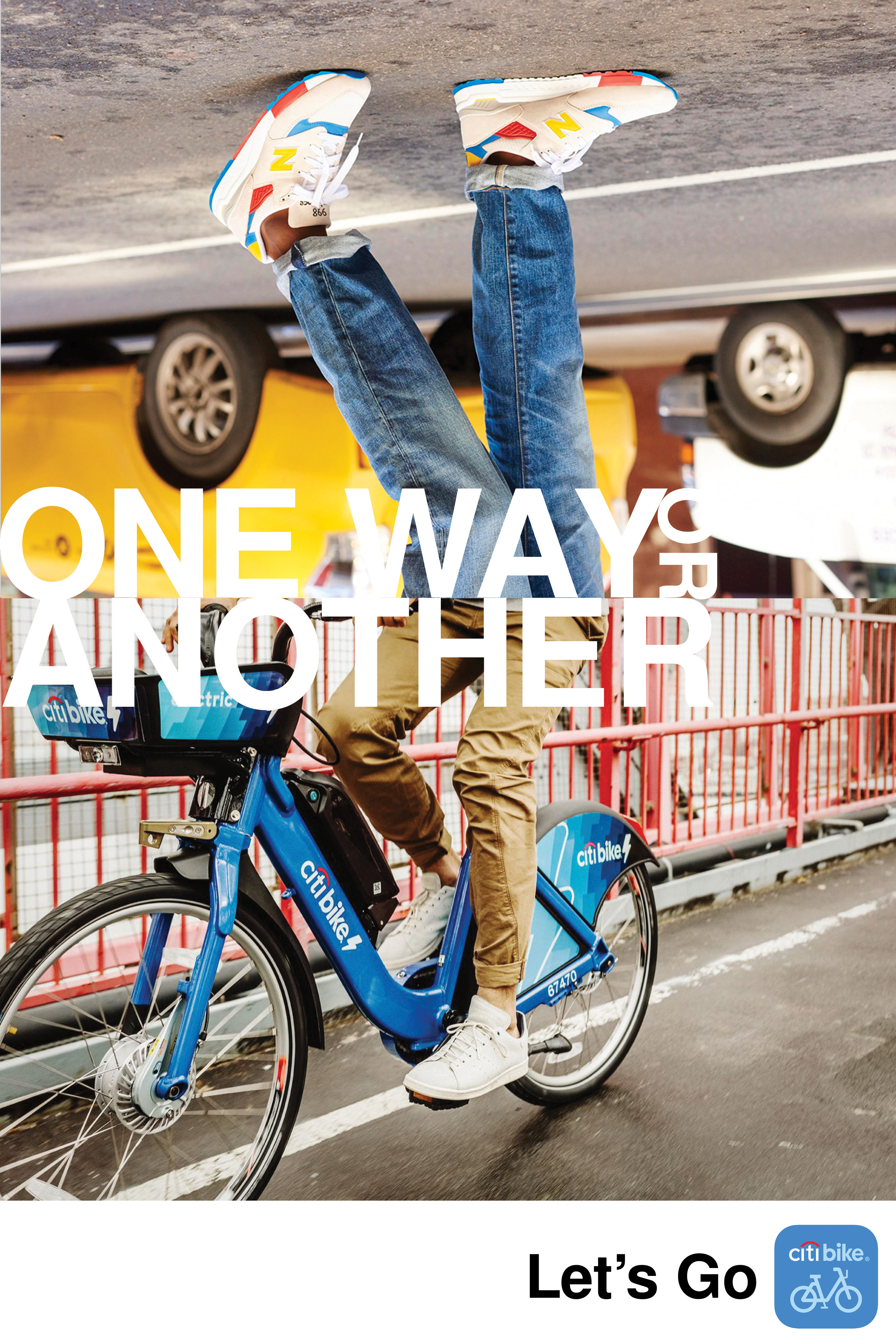 An upside-down image of a pair of legs in skinny jeans with colorful sneakers walking on pavement infrot of a parked taxi above a right-side up image of a pair of legs in tight kakhis and white sneakers riding a Citibike bicycle across an urban bridge. Reads: One way or another, Let's Go.