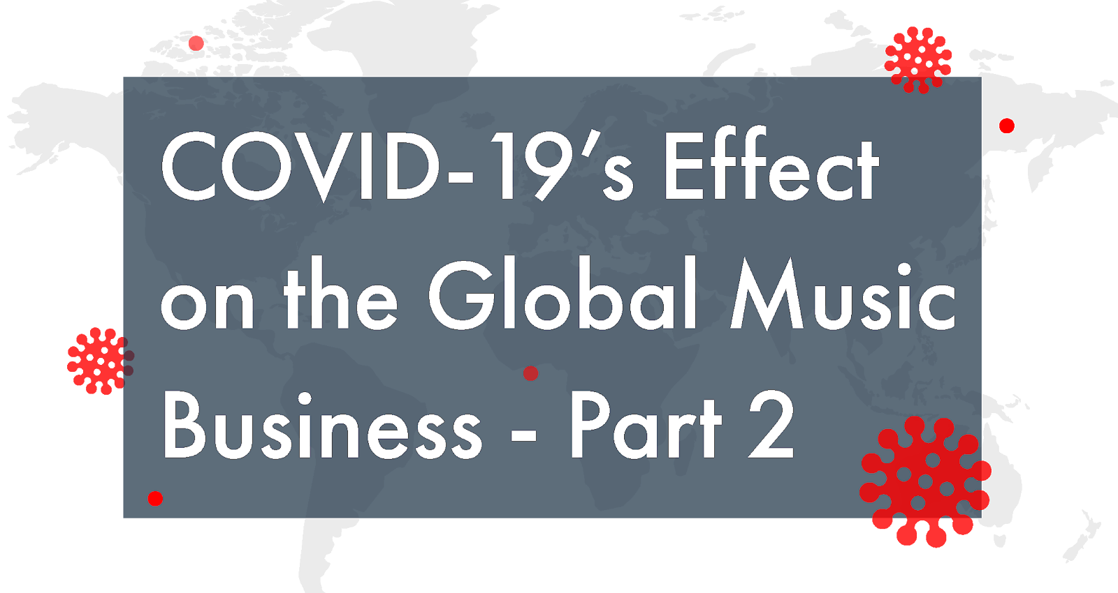 Covid Music Industry part 2