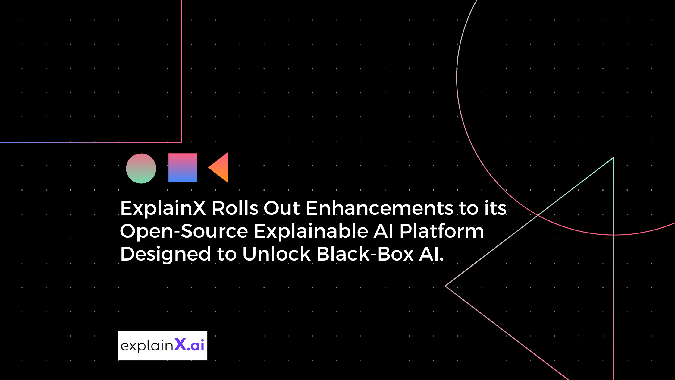 ExplainX Rolls Out Enhancements to its Open-Source Explainable AI Platform Designed to Unlock Black-Box AI
