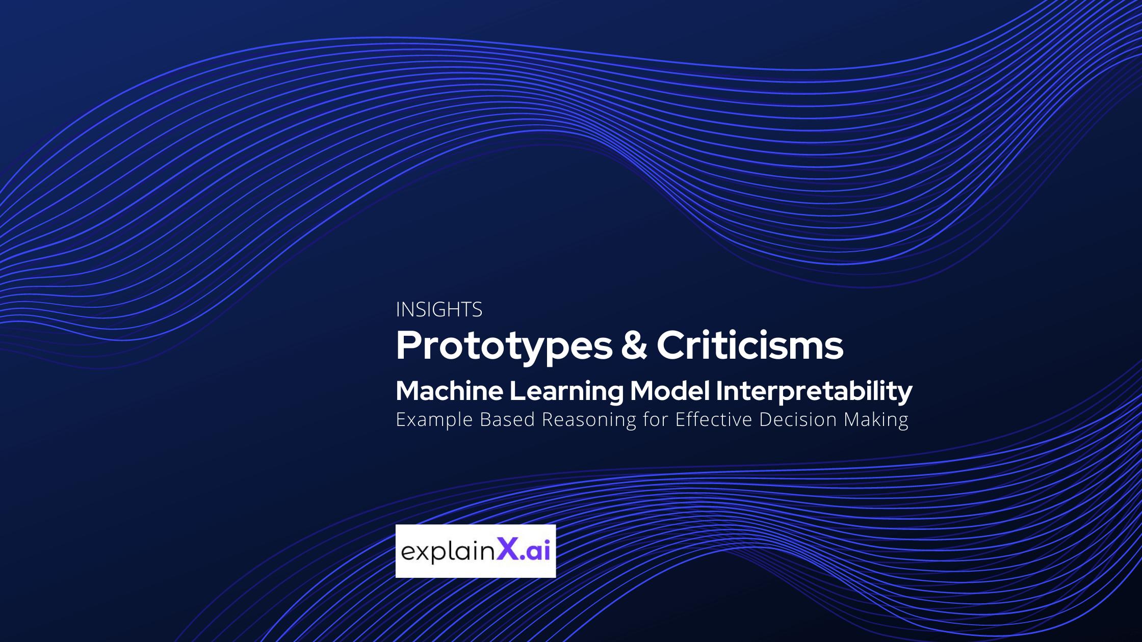 explainX.ai prototypes and criticisms