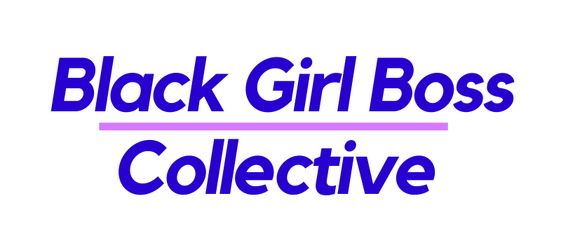The Black Girl Boss Collective