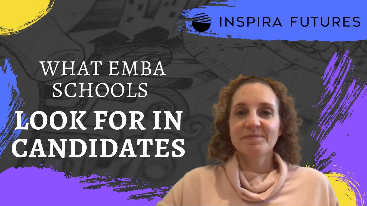image of what emba schools look for in candidates