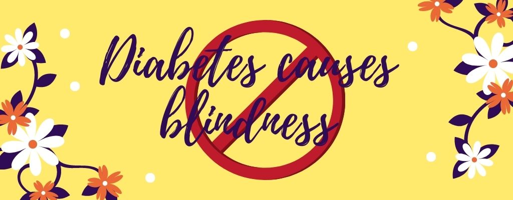 Diabetes myth 11 - diabetes causes blindness