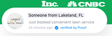 This shows LawnStarter use a social proof pop-up on their website. It shows the last time someone booked a lawn service, how many minutes ago, where they booked it and that it is a verified purchase.