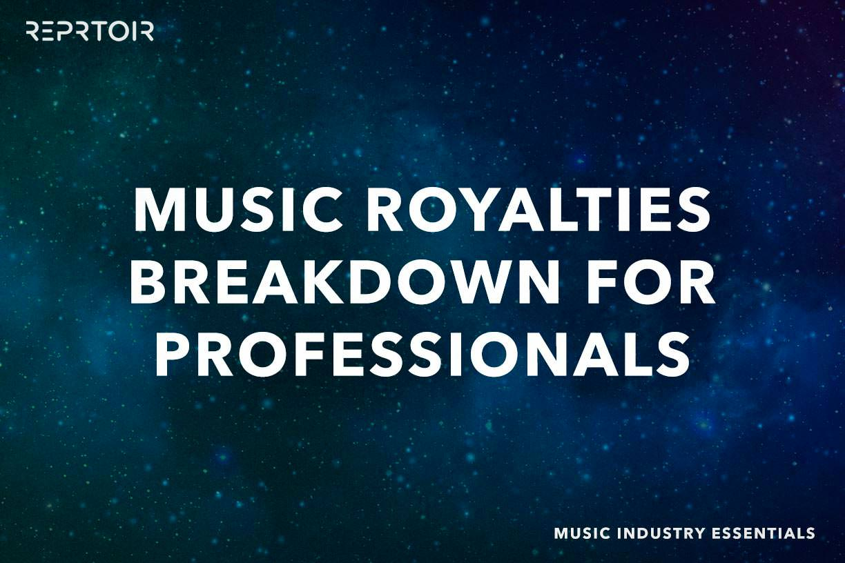 Music Royalties breakdown for professionals