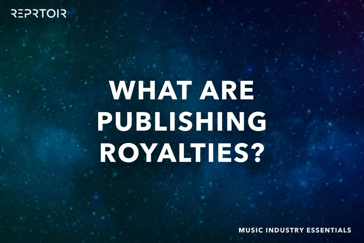 What are Publishing Royalties?