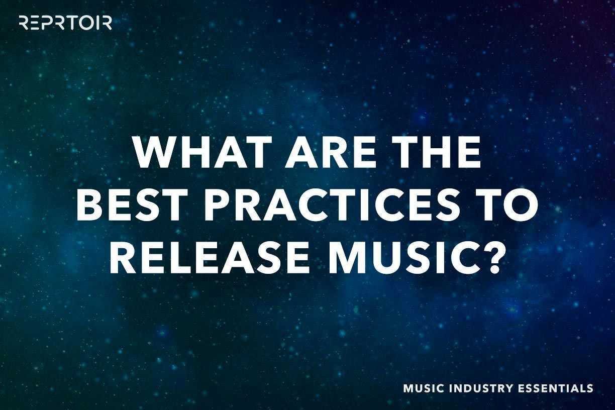 What are the best practices to release music?