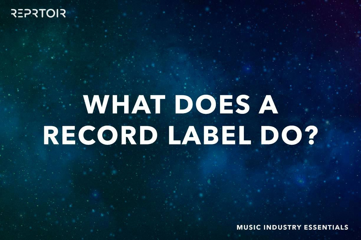 What does a record label do?