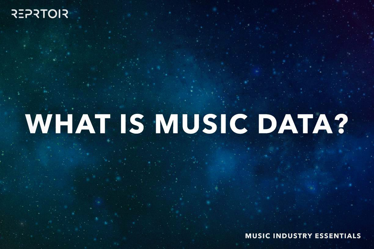 The Numbers Don't Lie: What is music data?