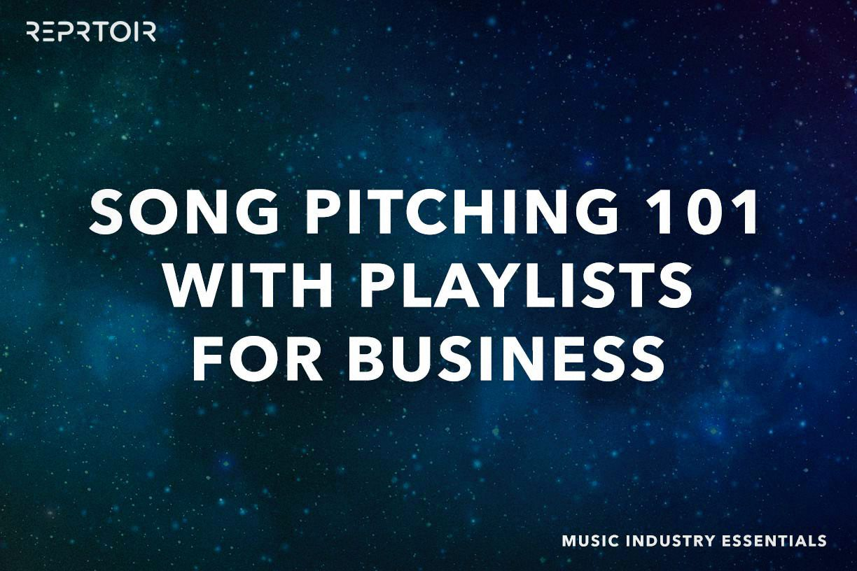 Pitching Playlists for Sync Licensing Deals