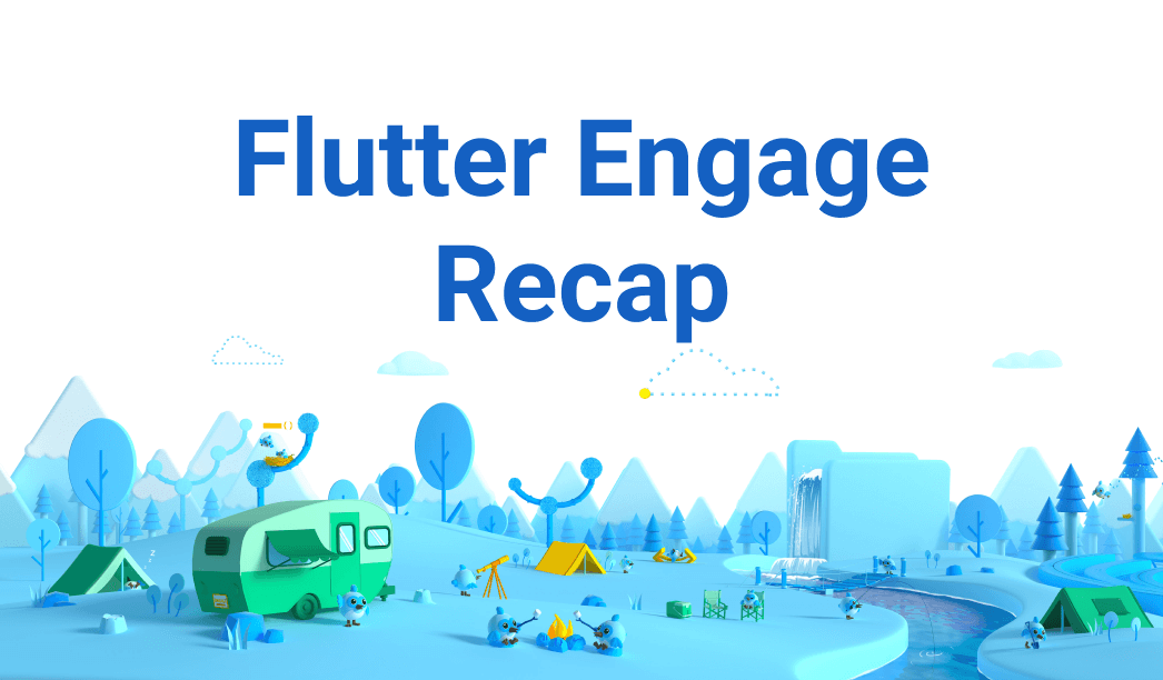 Flutter Engage Brings Flutter 2, Web in Stable, Infotainment & More!
