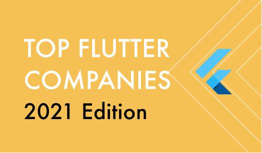 Top Companies Using Flutter in 2021
