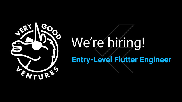 Very Good Ventures is Hiring an Entry-Level Flutter Engineer