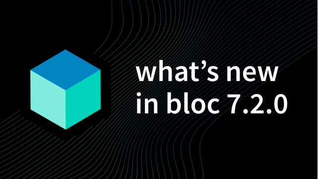 What's New in Bloc v7.2.0