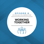 Episode 6: Working Together
