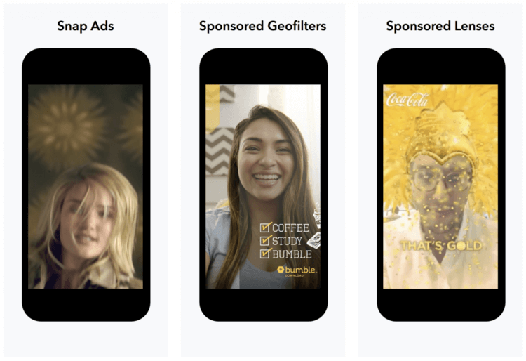 Three mobile phone frames showing examples of a Snap Ad, a Sponsored Geofilter, and Sponsored Lenses