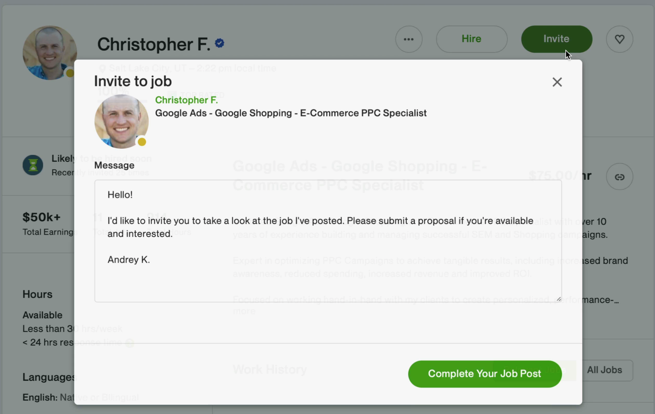 Communication and hiring process is easy on Upwork
