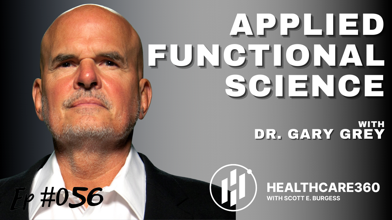 HC360 #056 Applied Functional Science with Dr. Gary Gray