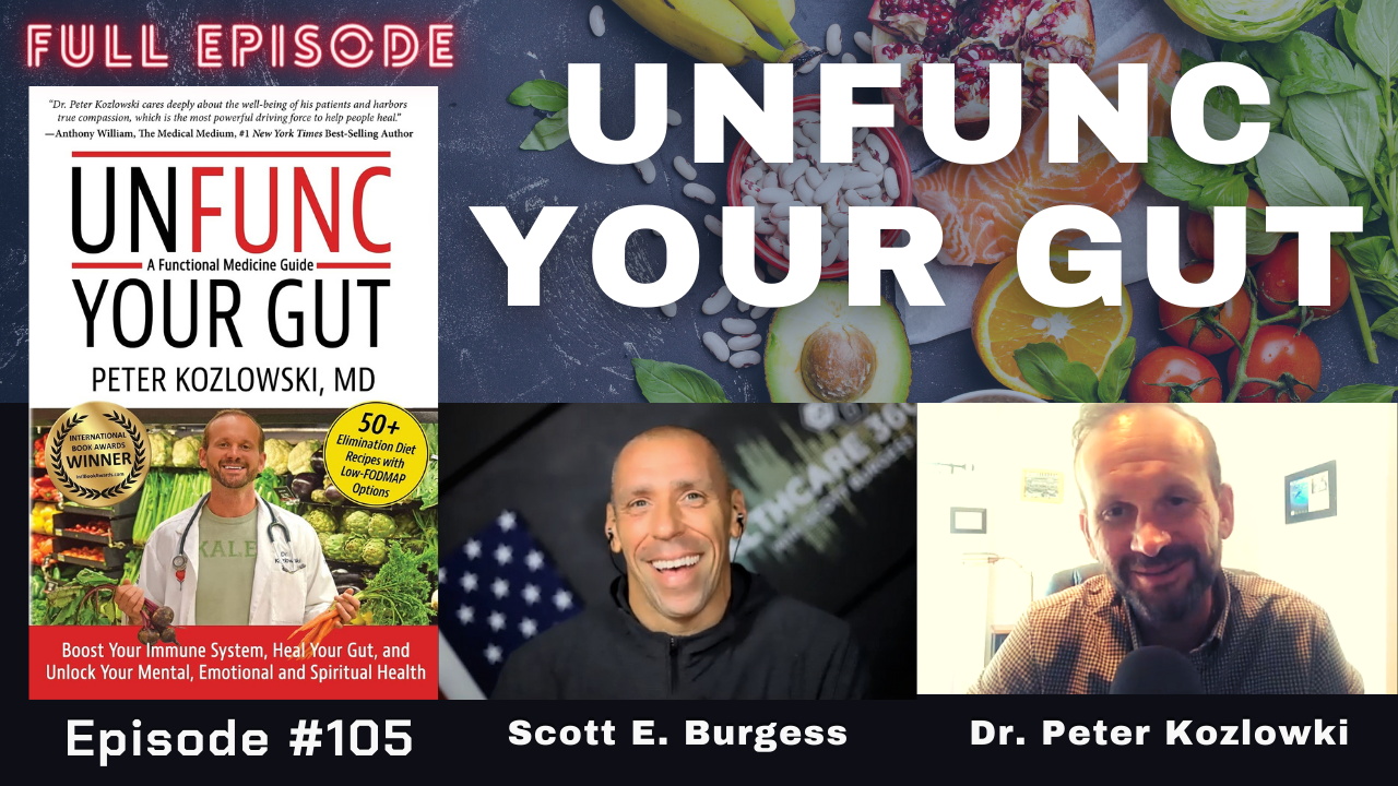 HC360 #105 Unfunc Your Gut with Functional Medicine Dr. Koz