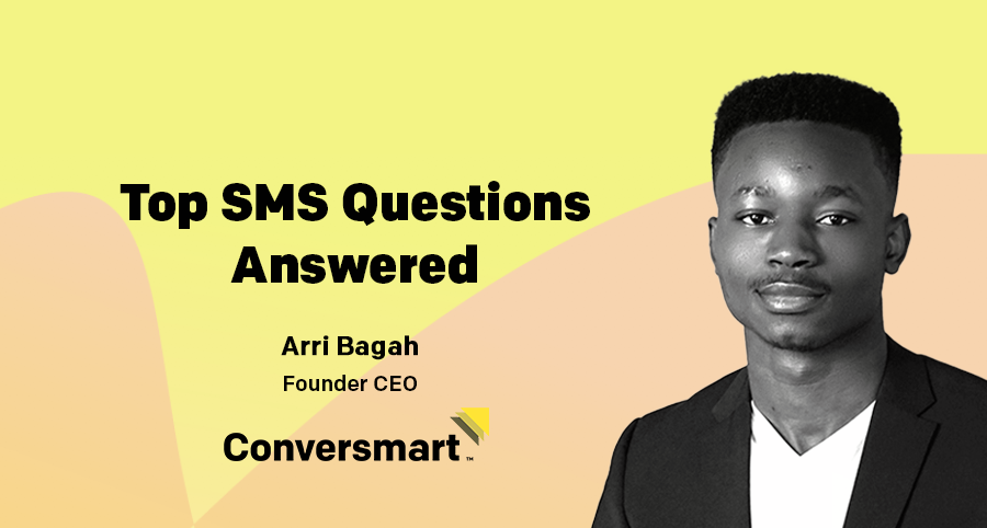 10 SMS Questions Answered for You