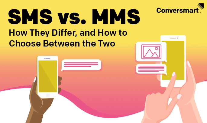 SMS vs. MMS: How They Differ, and How to Choose Between the Two