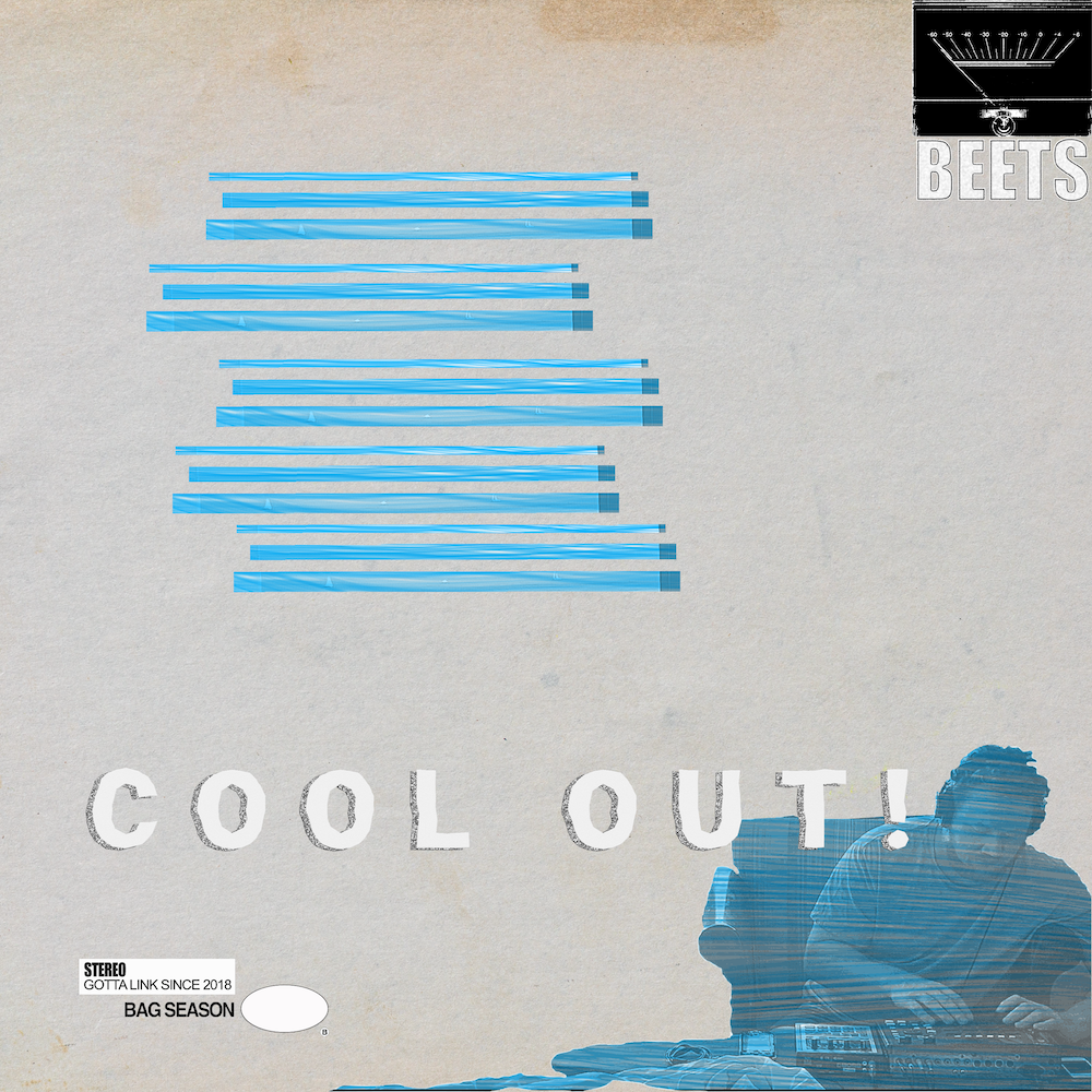 Beets Cool Out!