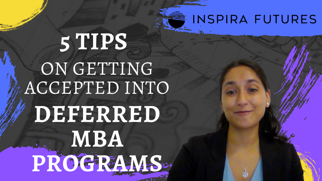 5 Tips On Getting Accepted Into Deferred MBA Programs